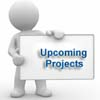Upcoming Project Information